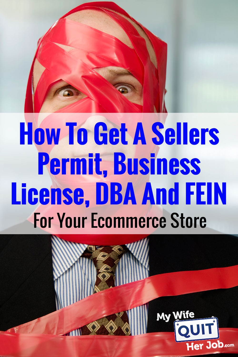 Как получить разрешение продавца, вымышленное название компании и FEIN для вашего бизнеса в электронной коммерции