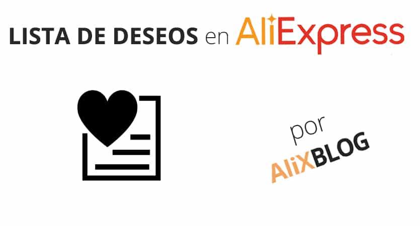 Список желаний AliExpress: как получить от этого максимальную пользу - руководство 2020