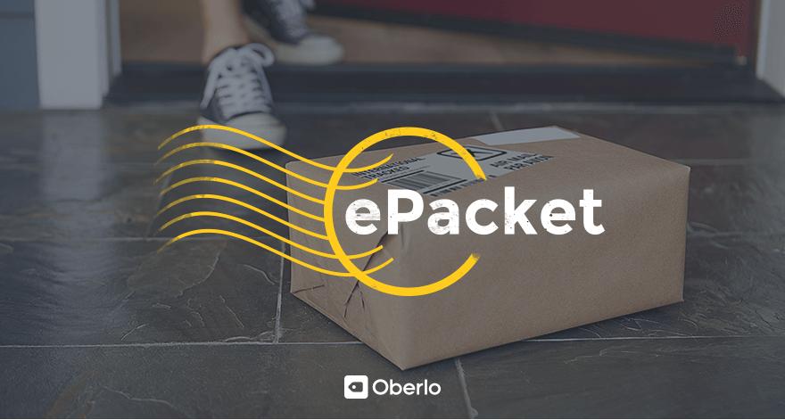 Что такое ePacket? Все об отслеживании электронных пакетов и доставке электронных пакетов