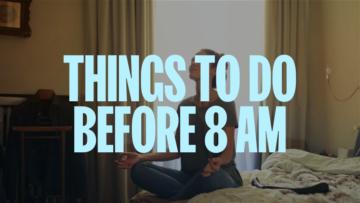 Восемь вещей, которые нужно сделать начинающим предпринимателям до 8 утра
